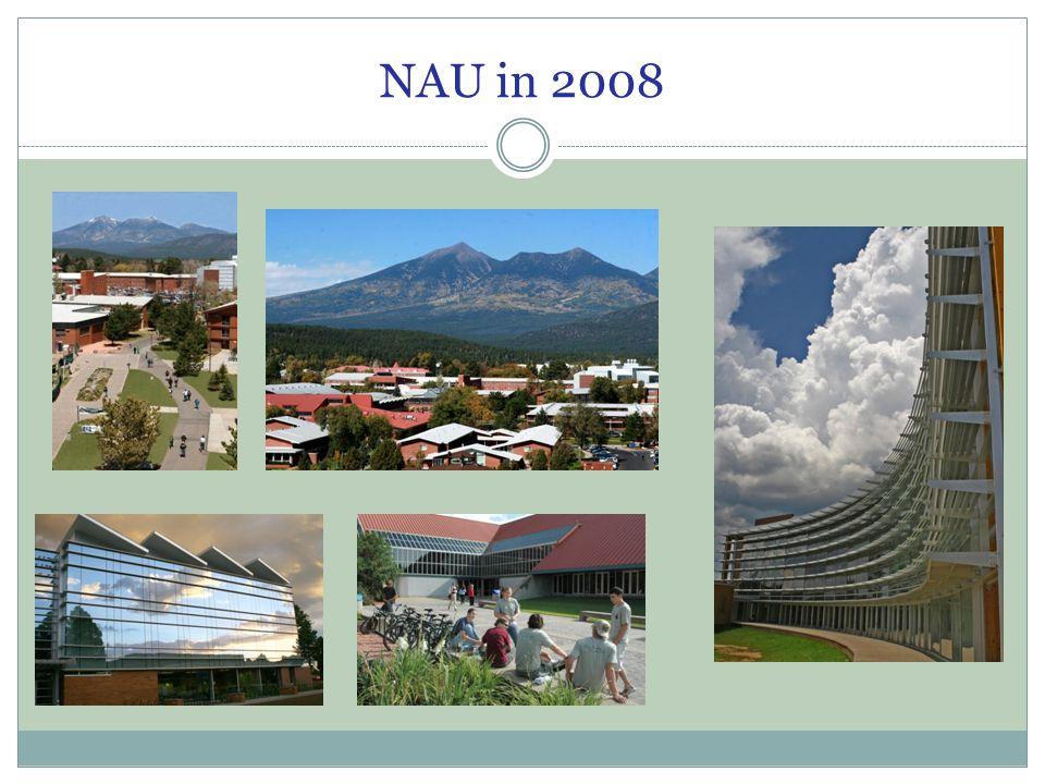 NAU in 2008