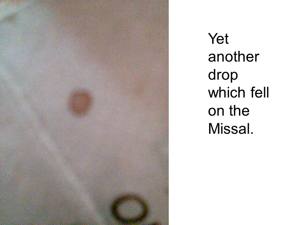 Yet another drop which fell on the Missal.