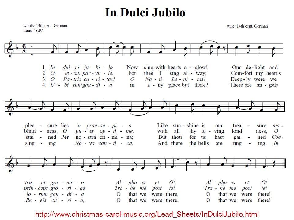 In dulci jubilo http://www.christmas-carol-music.org/Lead_Sheets/InDulciJubilo.html
