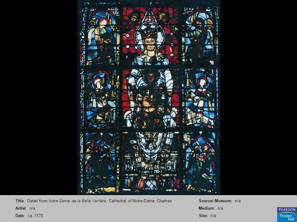 Title: Detail from Notre Dame de la Belle Verrière, Cathedral of Notre-Dame, Chartres Artist: n/a Date: ca.