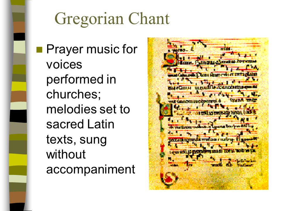 Medieval Sacred Music (religious) Most music in churches Churches centers of learning, culture, and power Most important musicians were priests