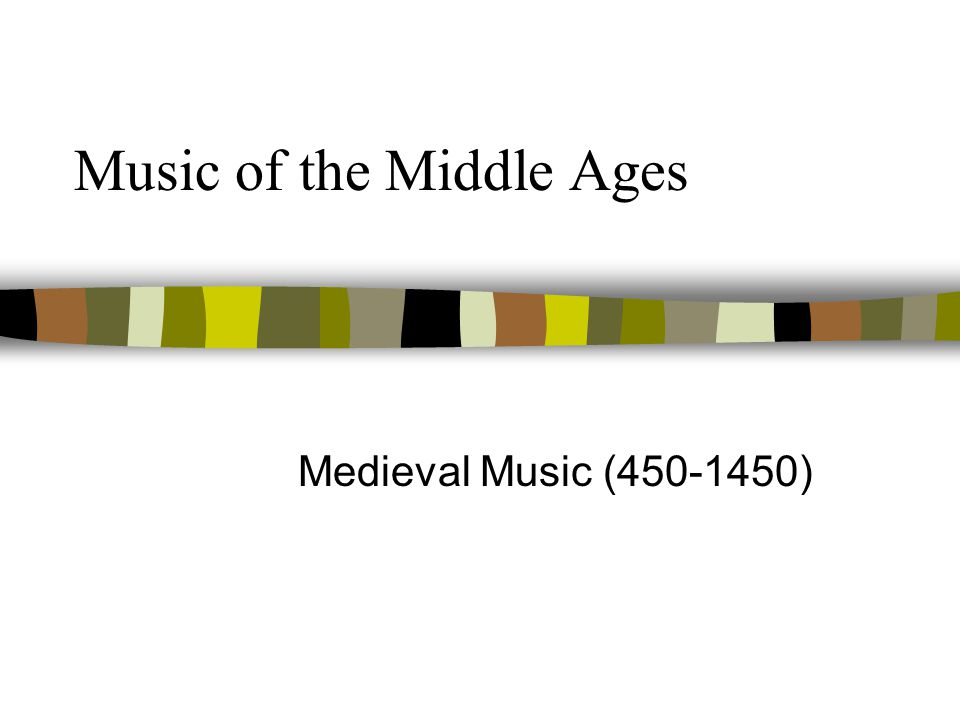Historical Musical Style Periods Middle Ages (450-1450) Renaissance (1450-1600) Baroque (1600-1750) Classical (1750-1820) Romantic (1820-1900) 20th ce