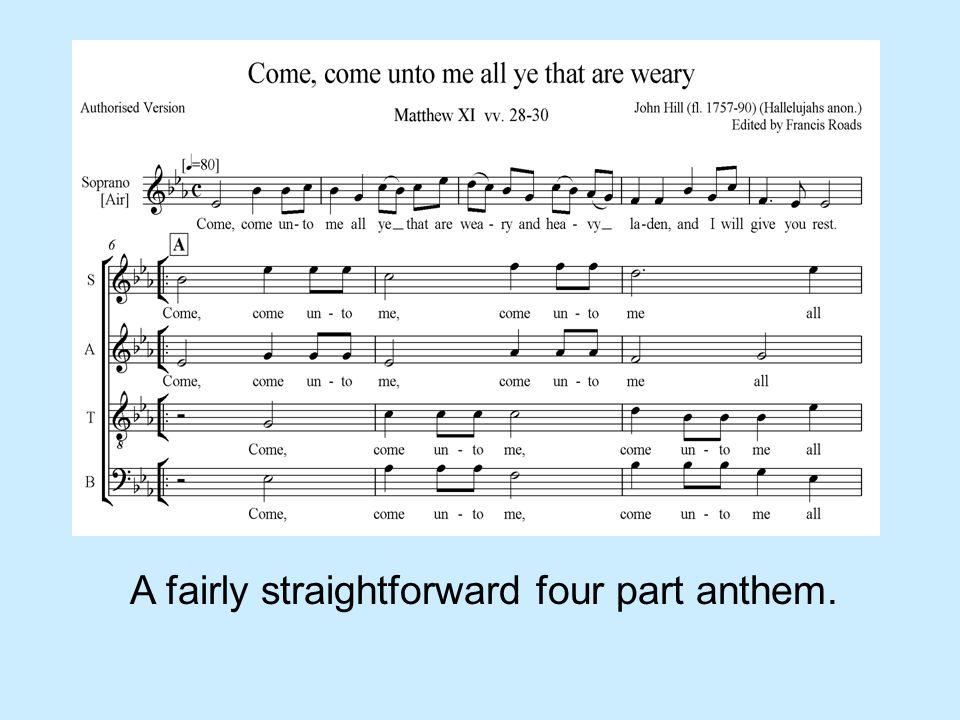 A fairly straightforward four part anthem.