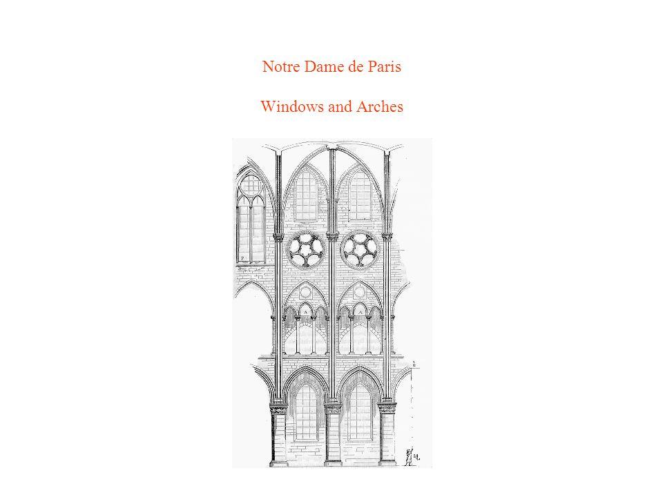 Notre Dame de Paris Windows and Arches
