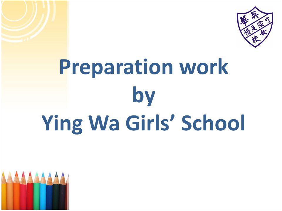 Preparation work by Ying Wa Girls' School