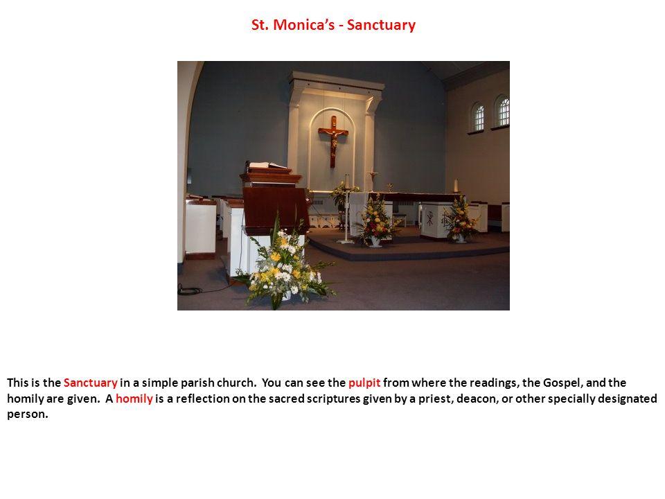 St. Monica's - Sanctuary This is the Sanctuary in a simple parish church.
