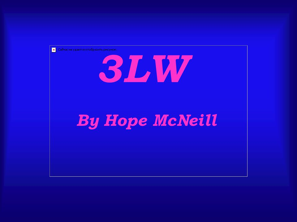 3LW By Hope McNeill