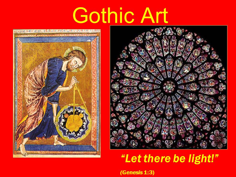 "Gothic Art ""Let there be light!"" (Genesis 1:3)"