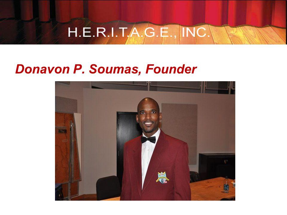 Donavon P. Soumas, Founder