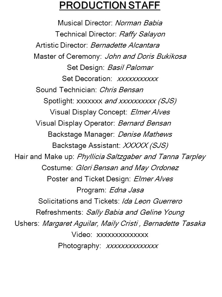 ACKNOWLEDGEMENTS This production is made possible by the joint efforts of our Sponsors, the Production Staff and the unwavering support of our pastor, Rev.