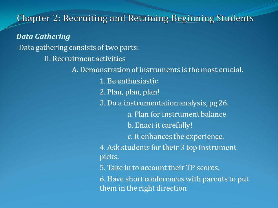 Data Gathering -Data gathering consists of two parts: II.
