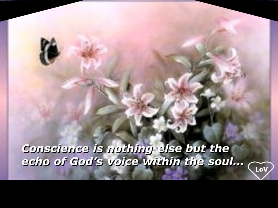 LoV We accept Jesus Christ as our spiritual teacher and recognize that the same Christ Spirit that was within Jesus is also within us.