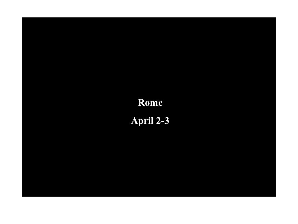 Rome April 2-3
