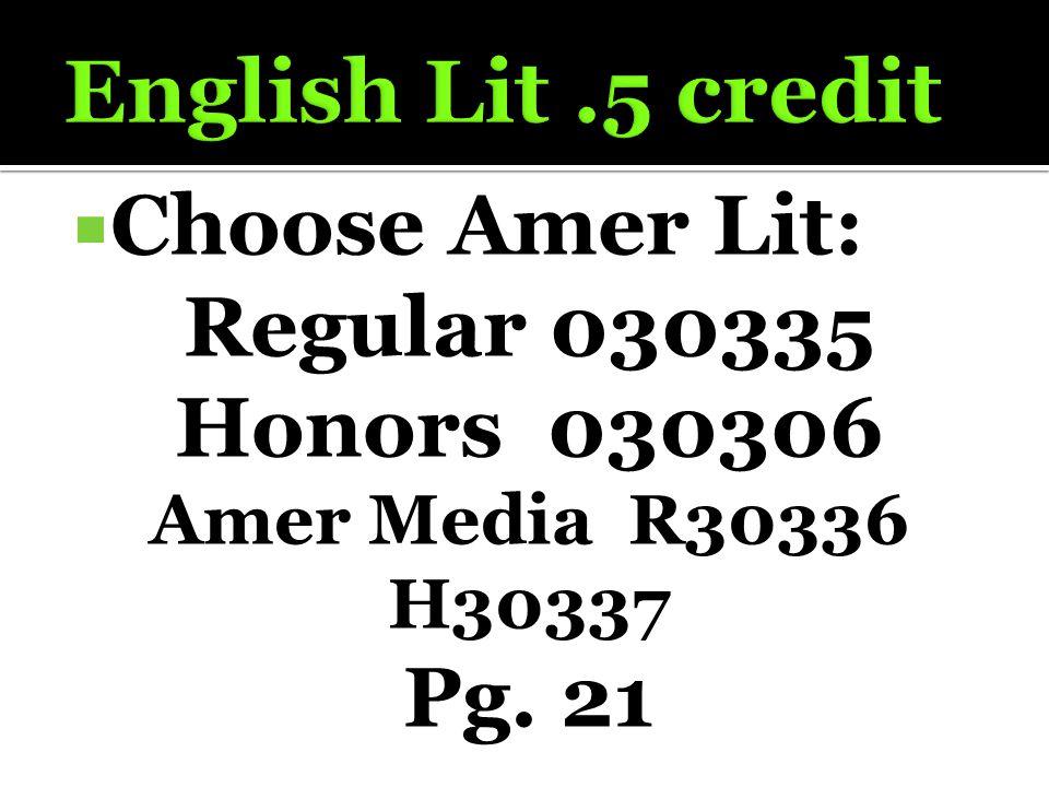  Choose Amer Lit: Regular 030335 Honors 030306 Amer Media R30336 H30337 Pg. 21