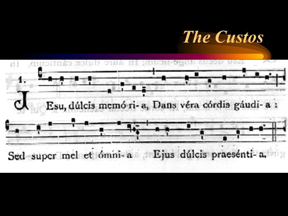 The Custos