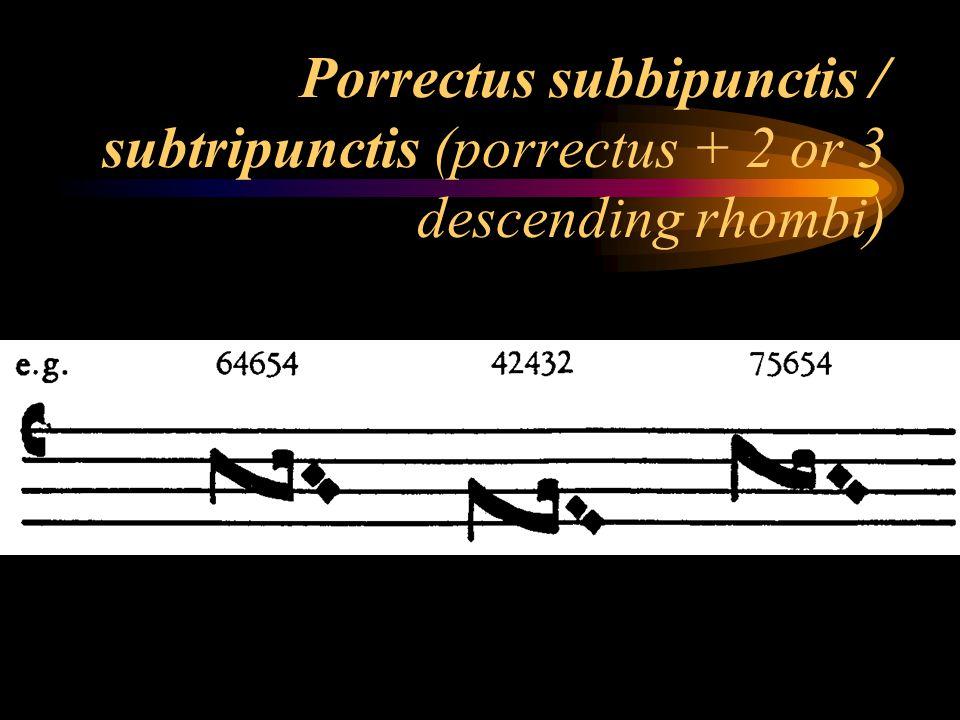 Porrectus subbipunctis / subtripunctis (porrectus + 2 or 3 descending rhombi)