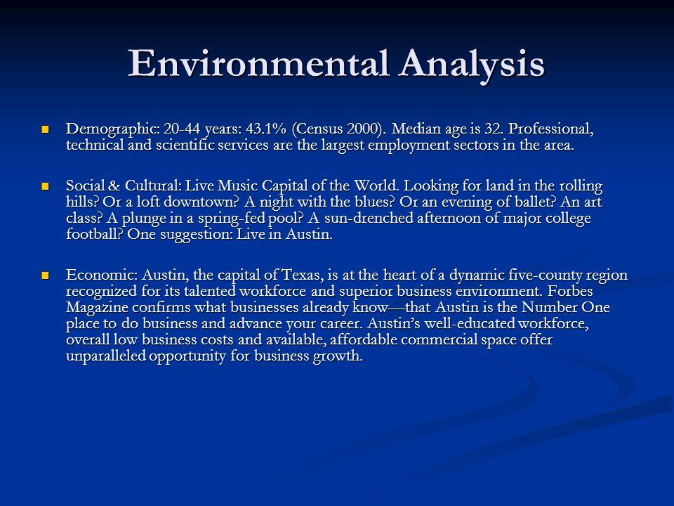 Environmental Analysis Demographic: 20-44 years: 43.1% (Census 2000).