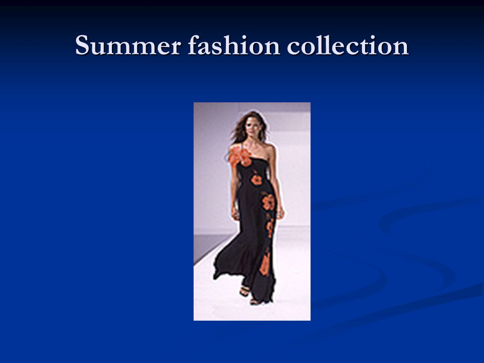Summer fashion collection