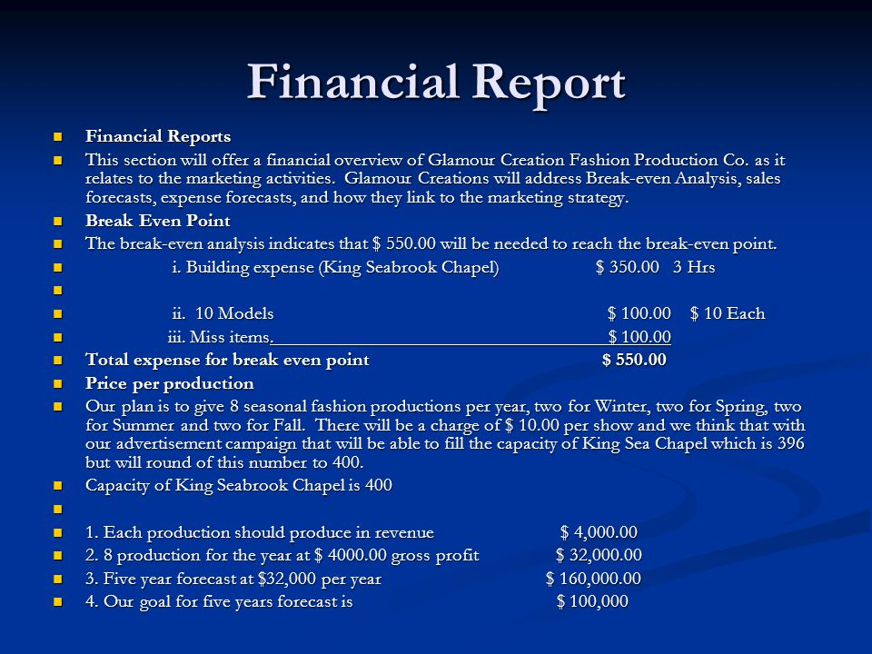 Financial Report Financial Reports Financial Reports This section will offer a financial overview of Glamour Creation Fashion Production Co.