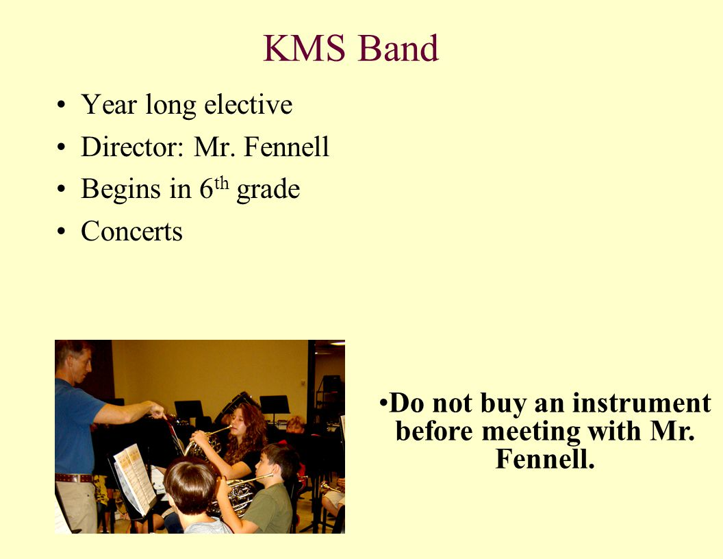 KMS Orchestra Year long elective Director – Mr.