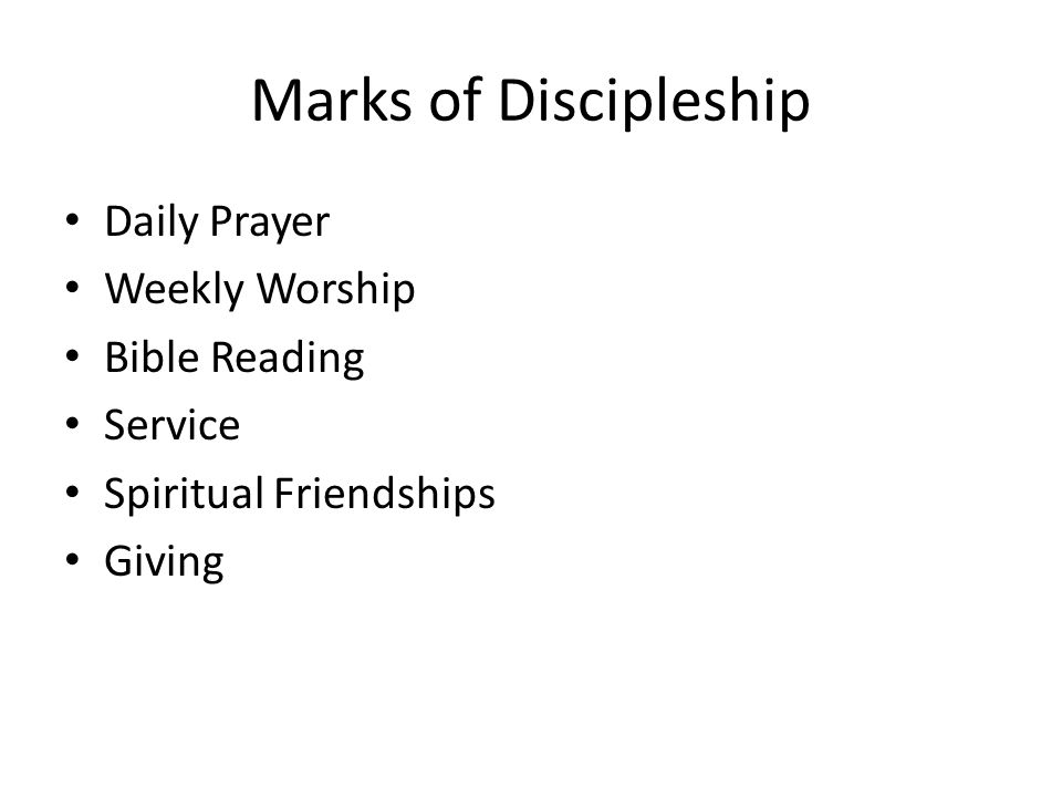 Marks of Discipleship Daily Prayer Weekly Worship Bible Reading Service Spiritual Friendships Giving