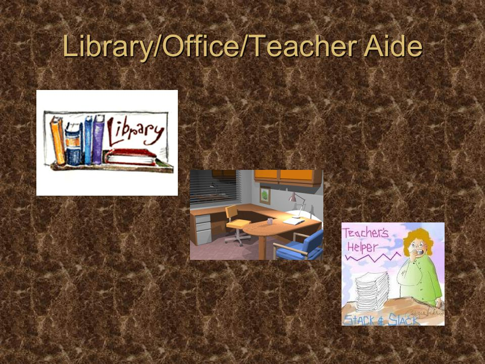 Library/Office/Teacher Aide