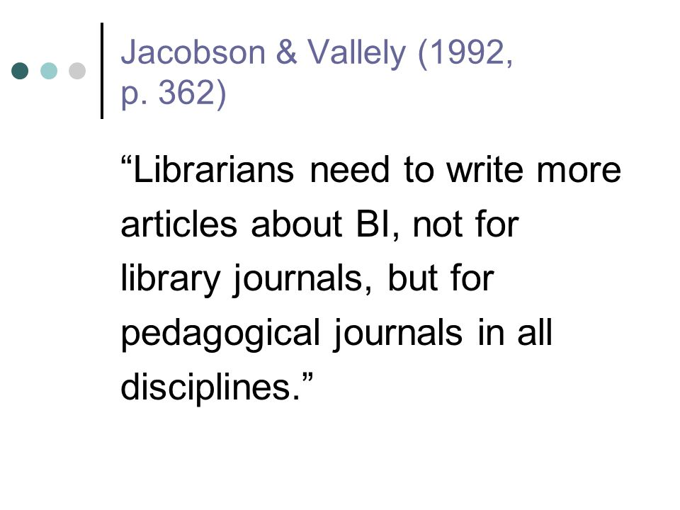 Jacobson & Vallely (1992, p.