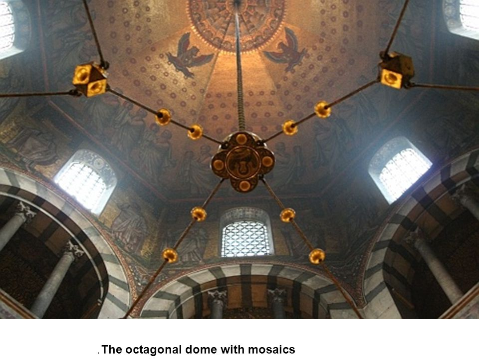 The octagonal dome with mosaics.