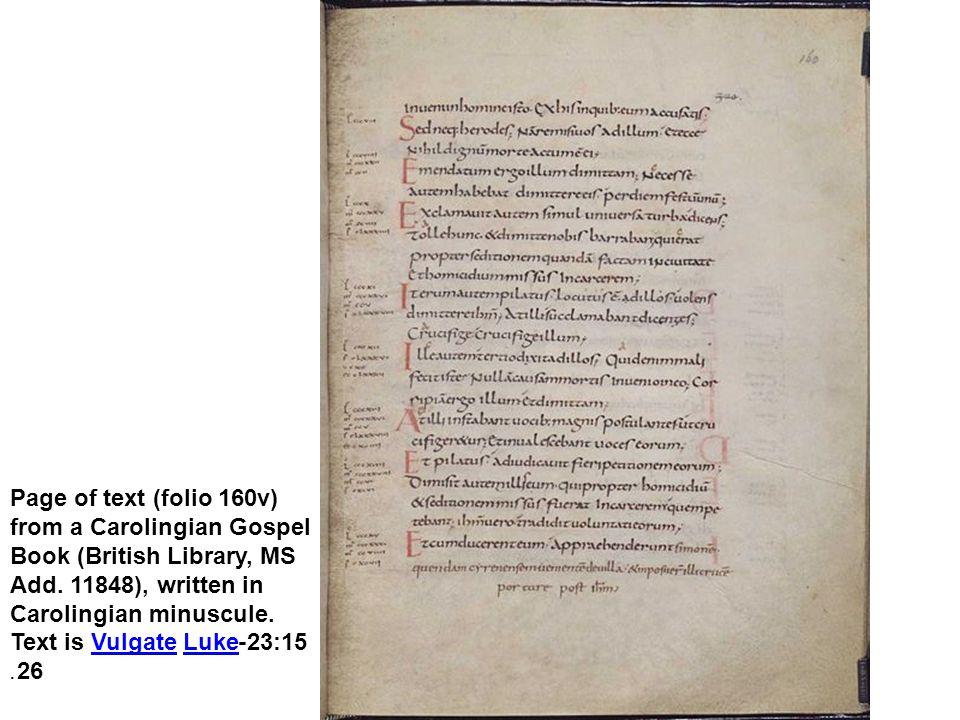 Page of text (folio 160v) from a Carolingian Gospel Book (British Library, MS Add. 11848), written in Carolingian minuscule. Text is Vulgate Luke 23:1