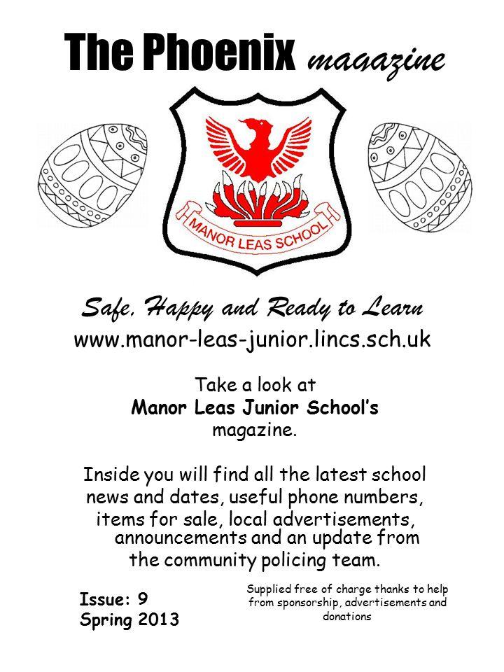 The Phoenix magazine Take a look at Manor Leas Junior School's magazine.