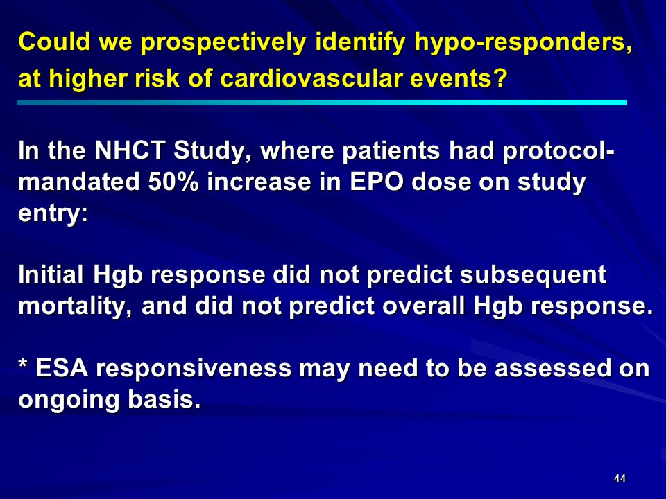 44 Could we prospectively identify hypo-responders, at higher risk of cardiovascular events? In the NHCT Study, where patients had protocol- mandated