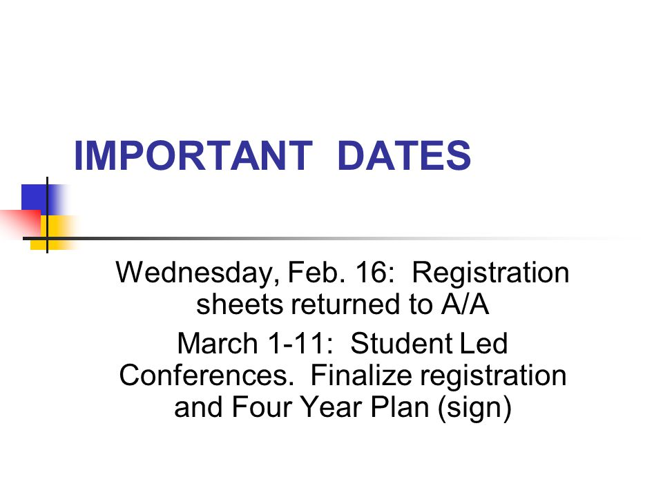 IMPORTANT DATES Wednesday, Feb.