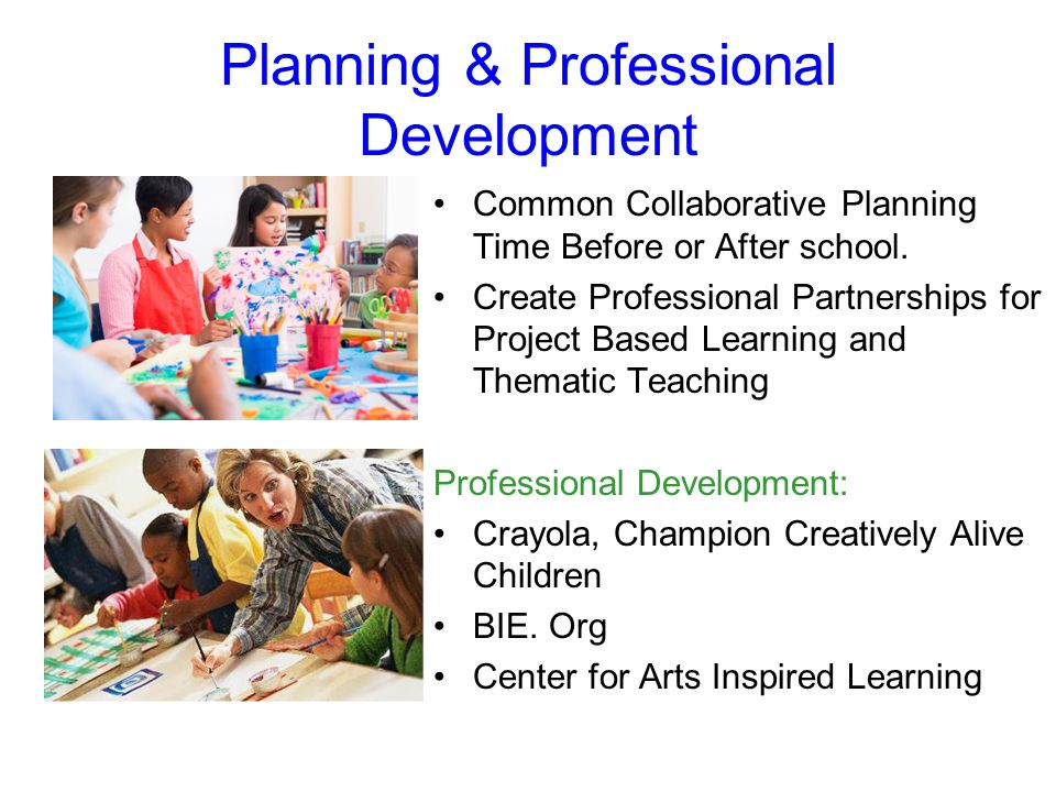 Planning & Professional Development Common Collaborative Planning Time Before or After school.
