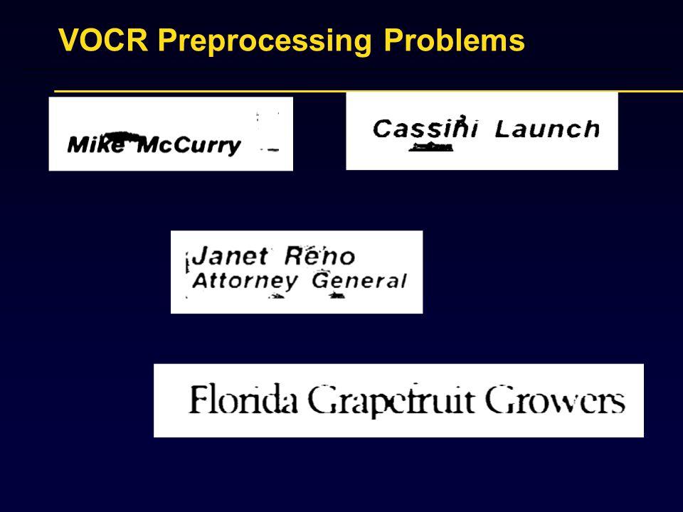 VOCR Preprocessing Problems