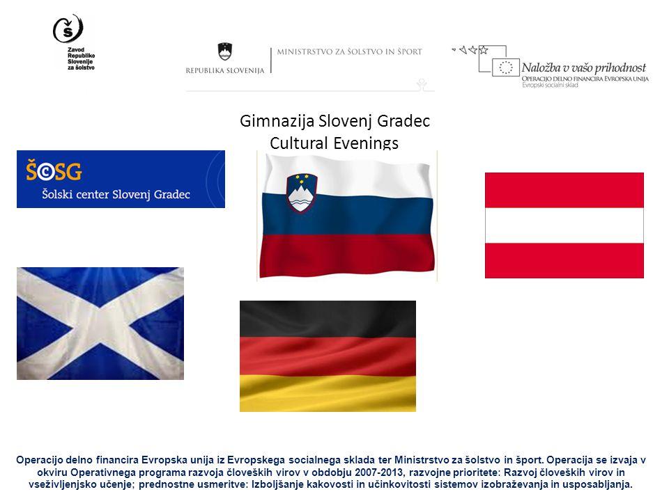Gimnazija Slovenj Gradec Cultural Evenings Operacijo delno financira Evropska unija iz Evropskega socialnega sklada ter Ministrstvo za šolstvo in šport.