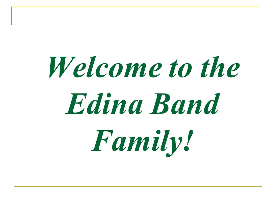 Welcome to the Edina Band Family!