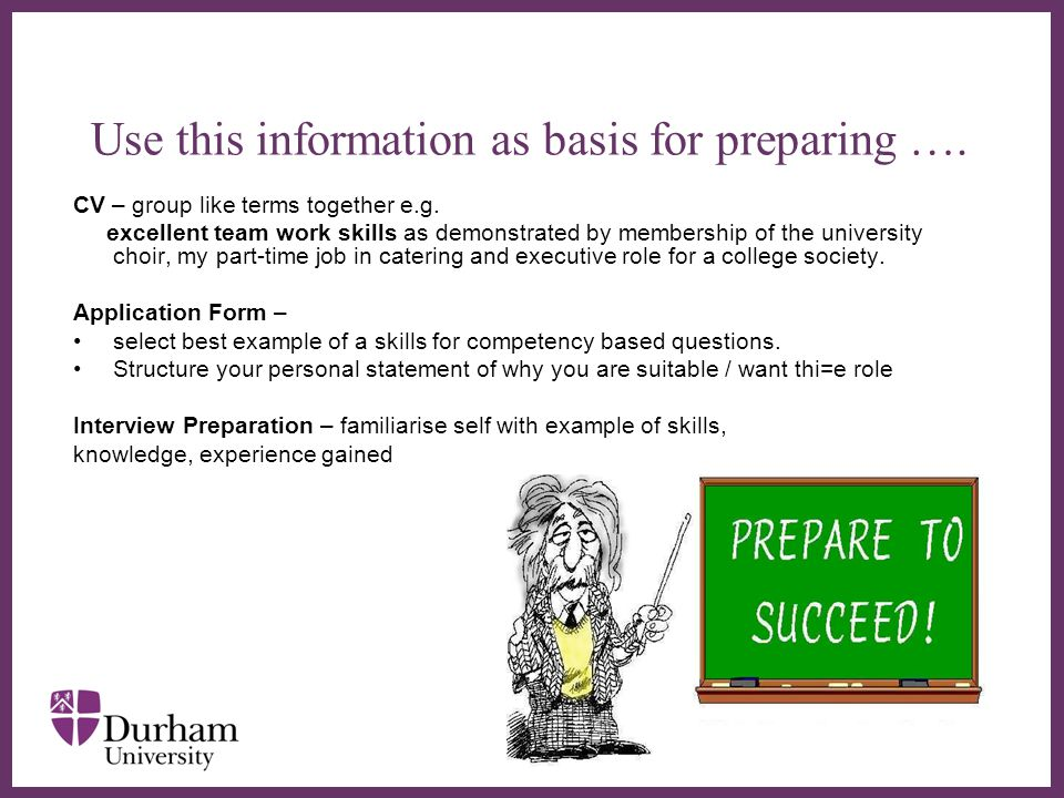 ∂ Use this information as basis for preparing …. CV – group like terms together e.g.