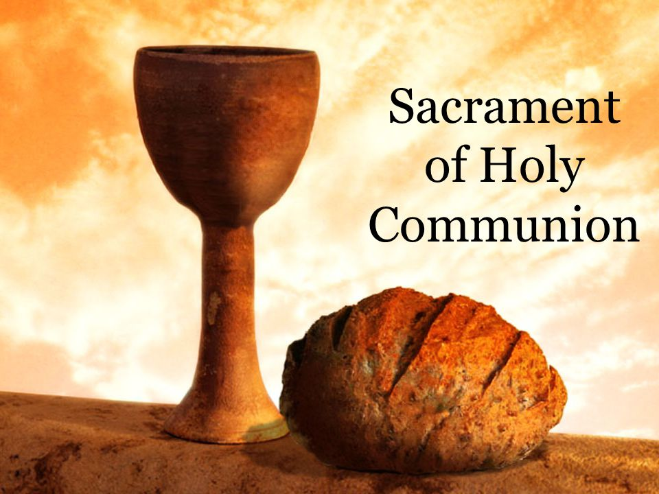 Sacrament of Holy Communion