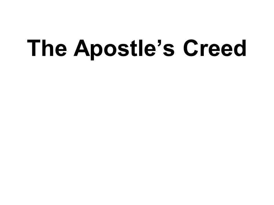 The Apostle's Creed
