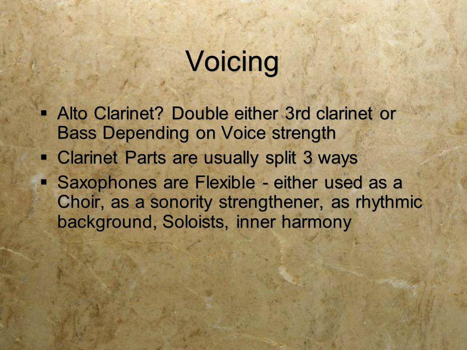 Voicing  Alto Clarinet.