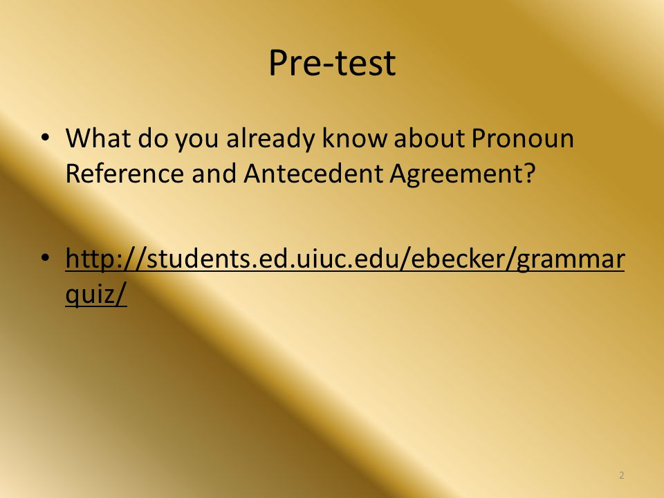 The Problems When the pronoun does not agree with its antecedent in number, gender, or person – Incorrect: Any graduate student, if they are interested, may attend the lecture.