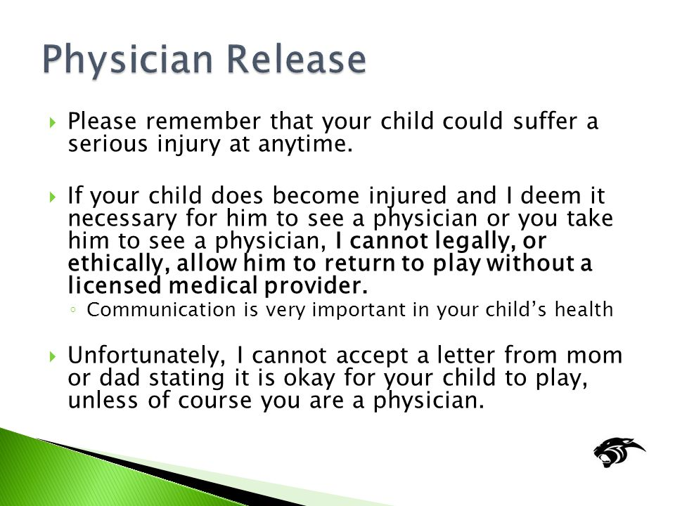  Please remember that your child could suffer a serious injury at anytime.