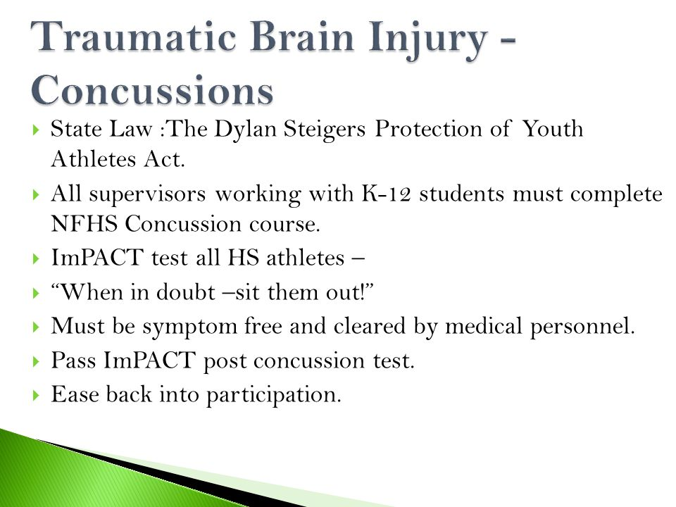  State Law :The Dylan Steigers Protection of Youth Athletes Act.