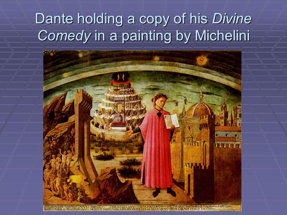Dante holding a copy of his Divine Comedy in a painting by Michelini
