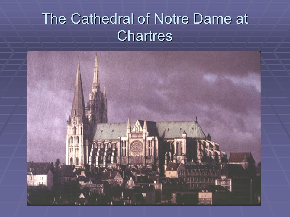 The Cathedral of Notre Dame at Chartres