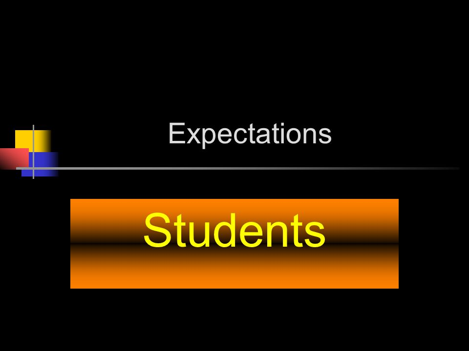Expectations Students