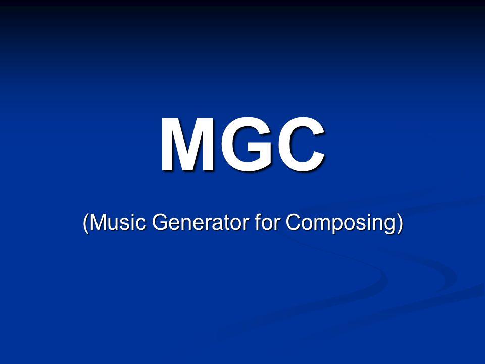 MGC (Music Generator for Composing)