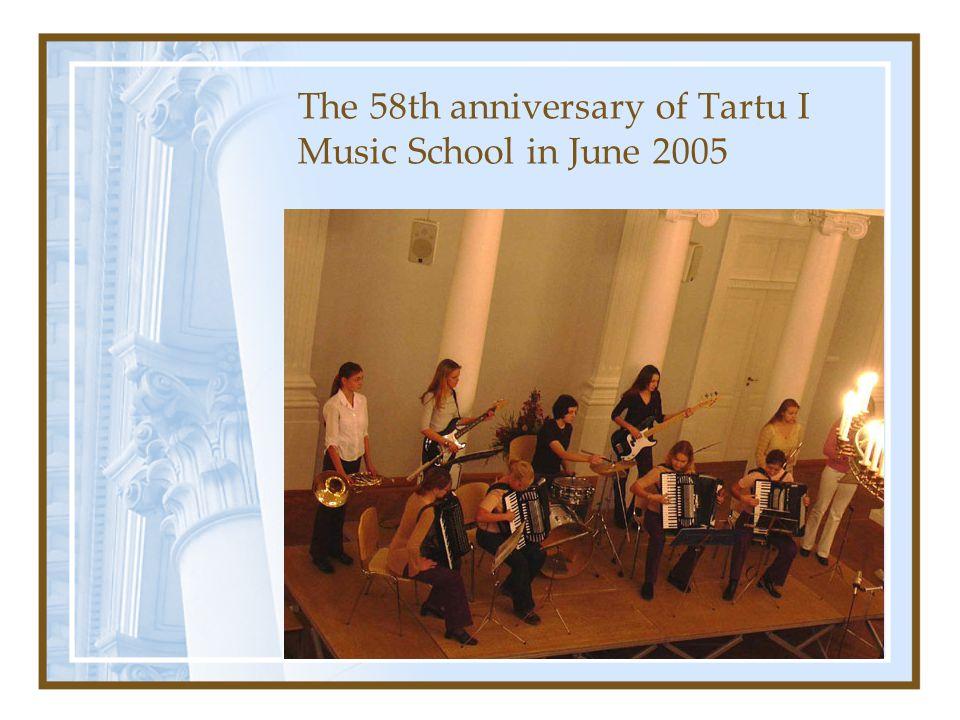 The 58th anniversary of Tartu I Music School in June 2005