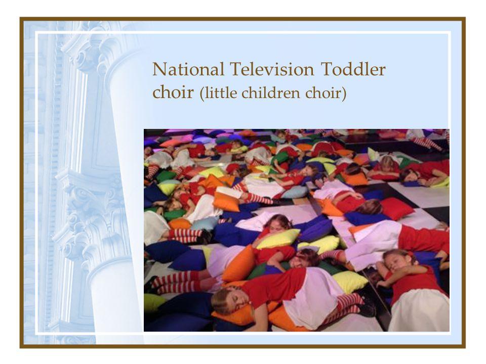 National Television Toddler choir (little children choir)