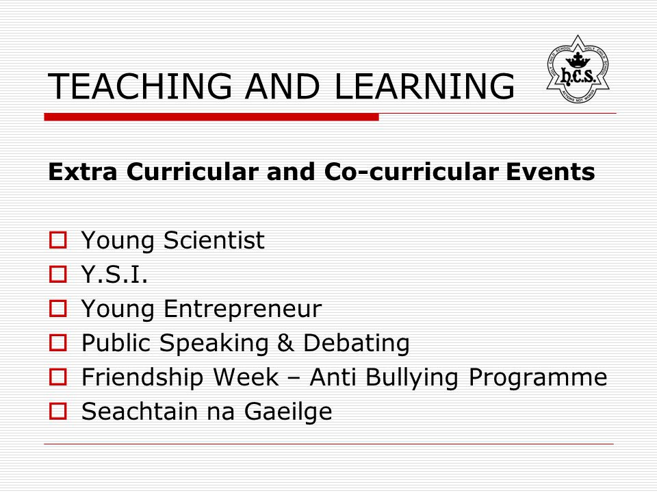 TEACHING AND LEARNING Extra Curricular and Co-curricular Events  Young Scientist  Y.S.I.